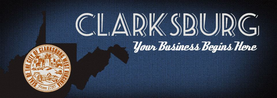 Clarksburg - Your Business Begins Here